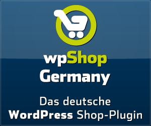 wpShopGermany - Das erste echte WordPress Shop-Plugin für Deutschland